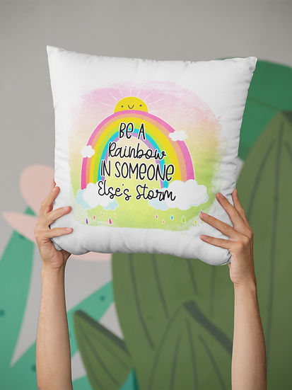 Be A Rainbow Cushion