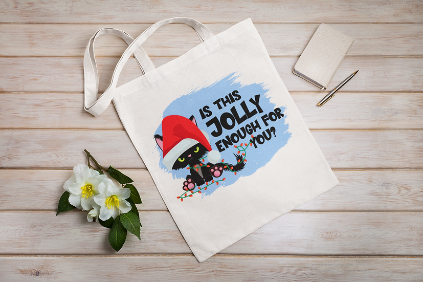 Is This Jolly Enough Shopper Tote Bag