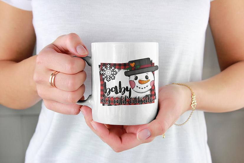 Baby it's cold outside snowman mug