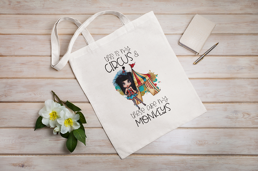 This is my circus these are my monkeys funny bag