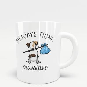 Always Think Pawsitive Mug