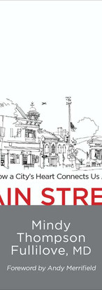 cover Main Street How a citys heart connects us all Mindy Thompson Fullilove
