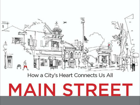 Main Street: How a City's Heart Connects Us All