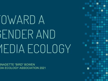 Toward a Gender and Media Ecology