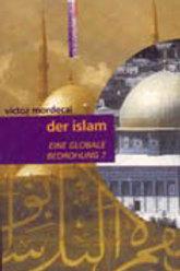 Der Islam: Ein Globale Bedrohung