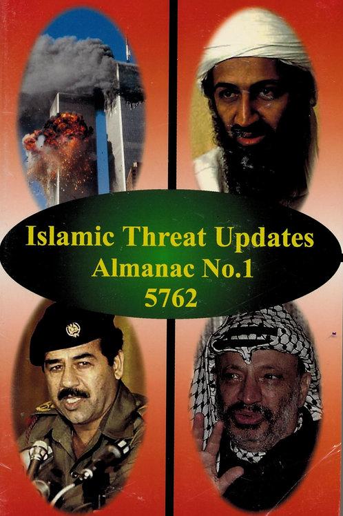 Islamic Threat Updates Almanac #1 5762