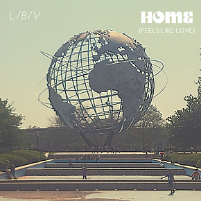 H.O.M.E. (Feels Like Love) single by L/B/V
