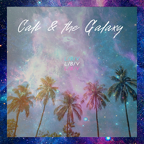 Cali & The Galaxy single by L/B/V