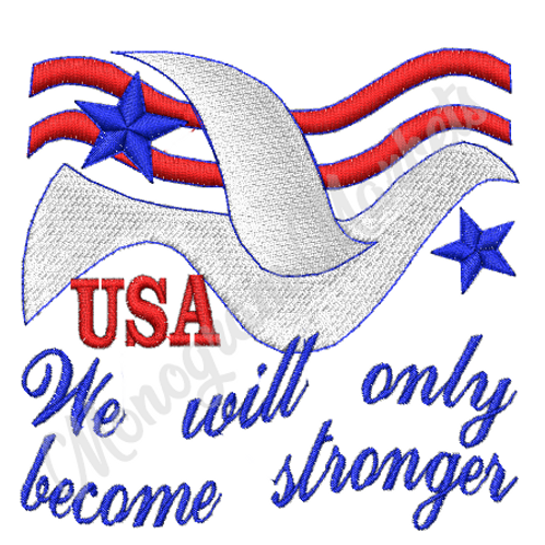 USA Will only make us stronger embroidery files PES DST JEF