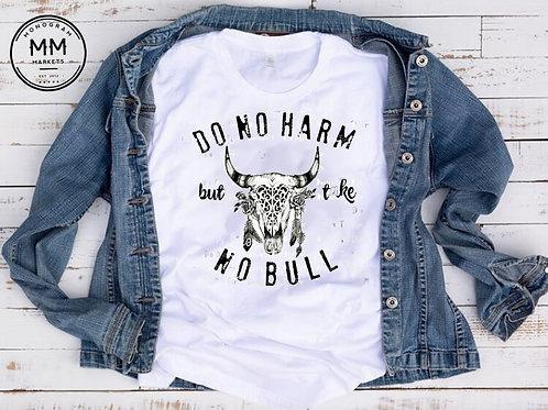 Take No Bull Tee
