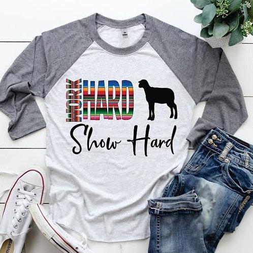 Work Hard ShowHard