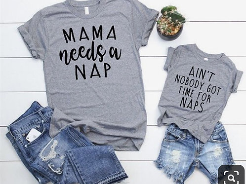 Mom and Me No Nap Tee