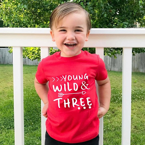 Young Wild and Three Tee