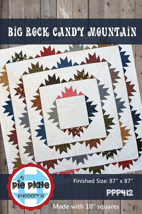 Big Rock Candy Mountain Quilt Pattern by Pie Plate Patterns