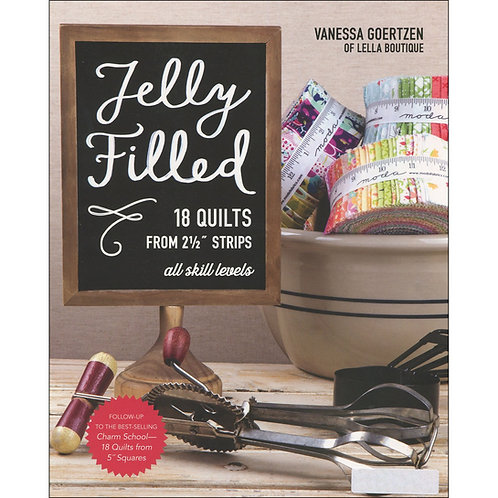 """Jelly Filled: 18 Quilts from 2-1/2"""" Strips"""