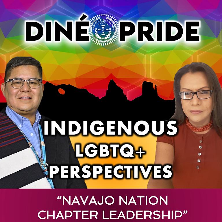 Indigenous LGBTQ+ Perspectives - Navajo Nation Chapter Leadership
