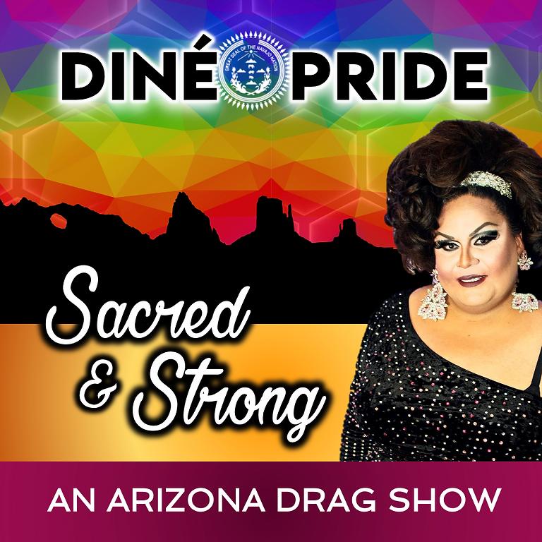 Sacred & Strong - An Arizona Drag Show