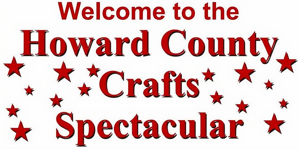 Howard County Crafts Spectacular