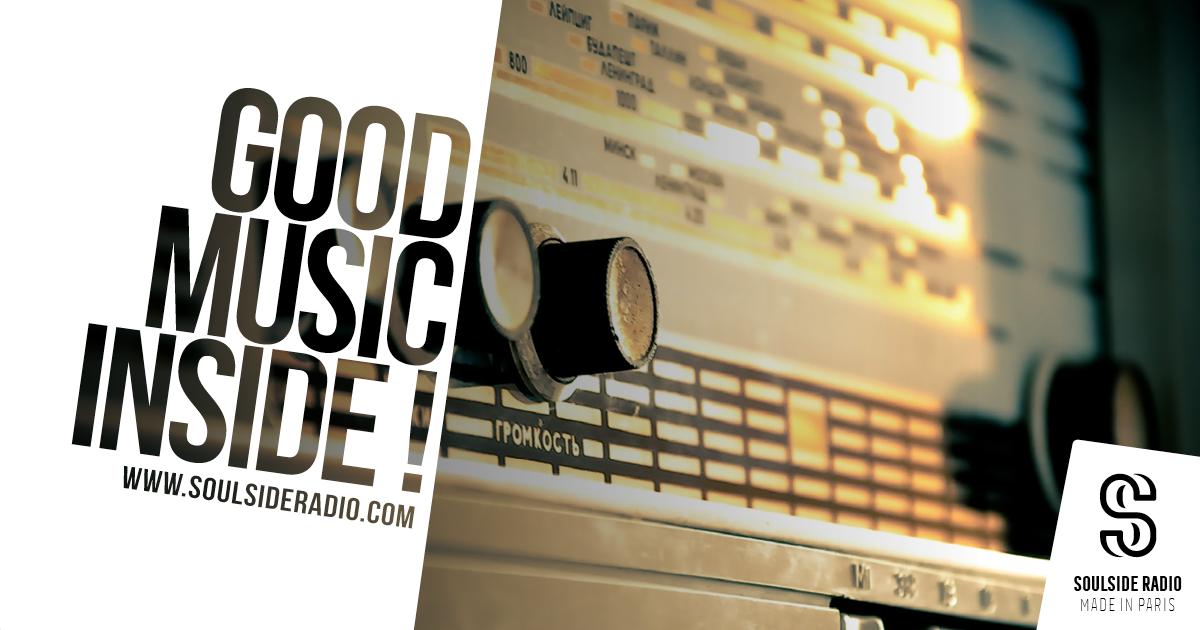 SoulSide Radio | Good music inside, made in Paris | France