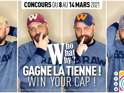 Concours WHO, WHAT, WHY ? Gagne ta casquette !
