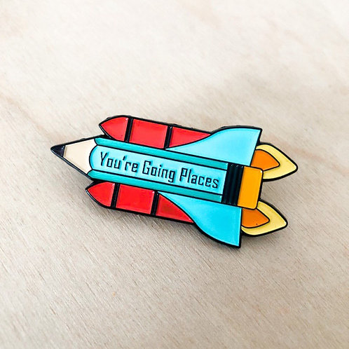 Enamel Pins - You're Going Places