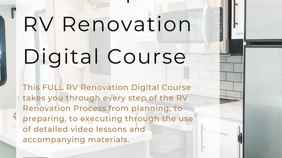 The Complete RV Renovation Digital Course