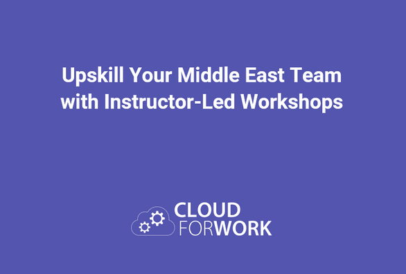 Upskill Your Middle East Team with Instructor-Led Workshops