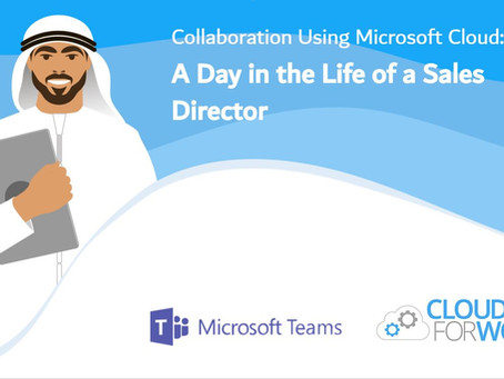 A Day in the Life of a Sales Director - Microsoft Teams Case Study