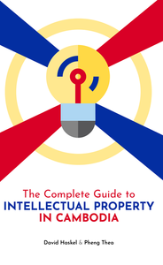 Complete Guide to Intellectual Property in Cambodia