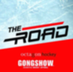 The Road by Gongshow Gear & Octagon Hockey