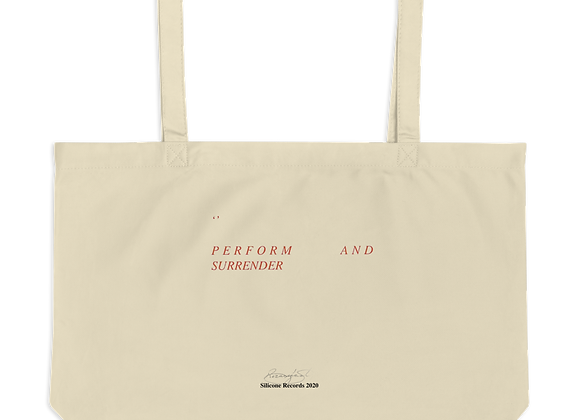 Perform and Surrender Tote Bag