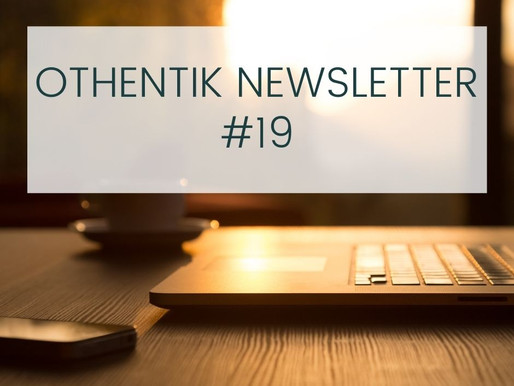 Othentik Newsletter #19