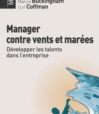 """""""Manager contre vents et marées"""". Mauvaise traduction pour un livre pourtant passionnant."""