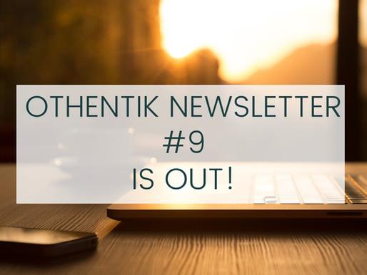 Othentik Newsletter #9