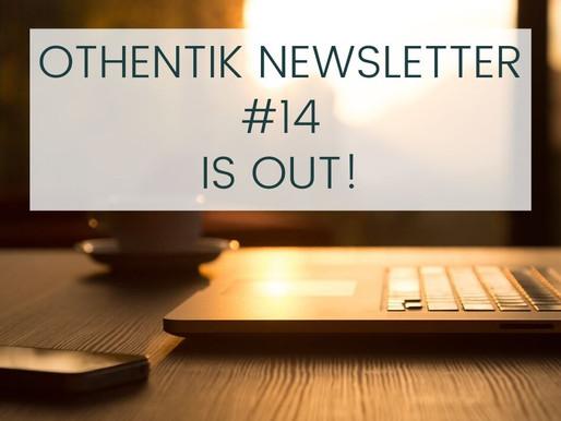OTHENTIK NEWSLETTER #14