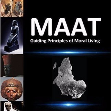 Maat Guiding Principles of Moral Living