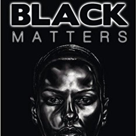 Black Matters (Volume 1)