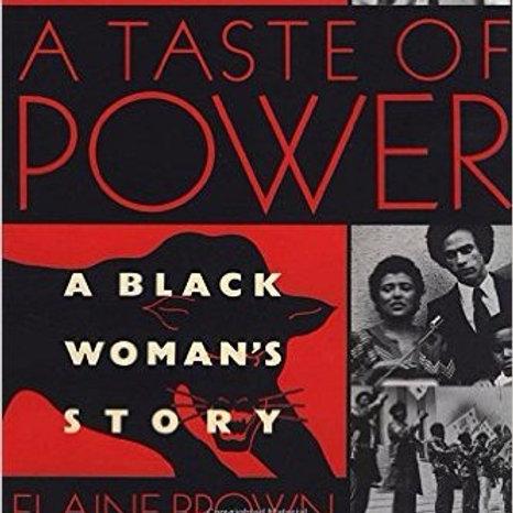 A Taste of Power: A Black Woman's Story