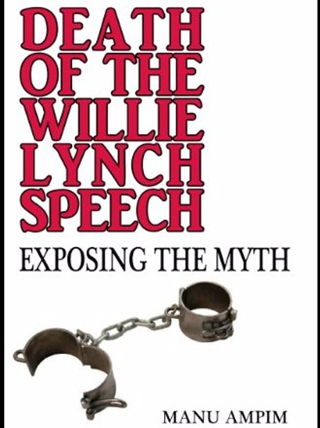 Death of the Willie Lynch Speech: Exposing the Myth