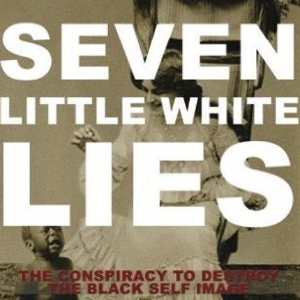 Seven Little White Lies