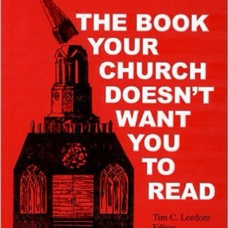 The Book Your Church Doesn't Want You to Read (Book I)