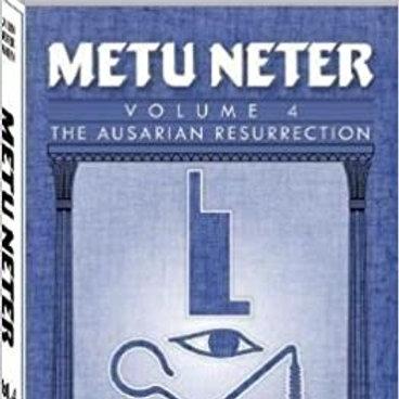 Metu Neter: The Ausarian Resurrection Vol. 4