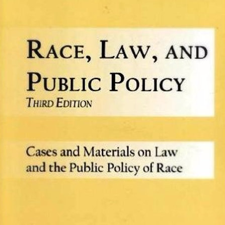 Race, Law and Public Policy