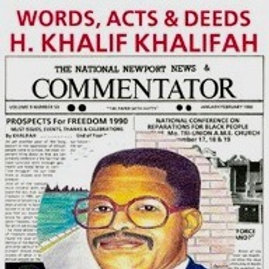 The Words, Acts and Deeds of H. Khalif Khalifah