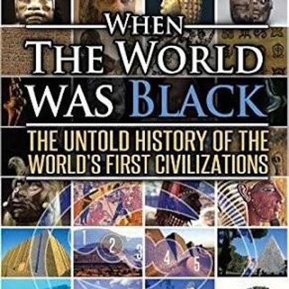 When the World Was Black