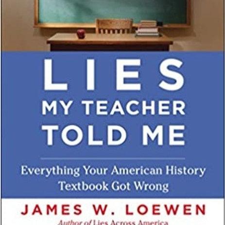Lies My Teach Told Me