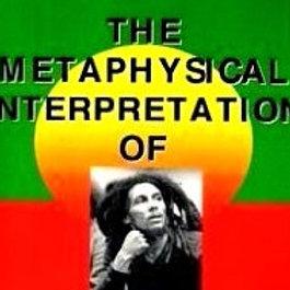 The Metaphysical Interpretation of Bob Marley's Exodus