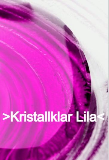 Kristallklar Lila