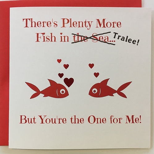 There's Plenty More Fish in Tralee