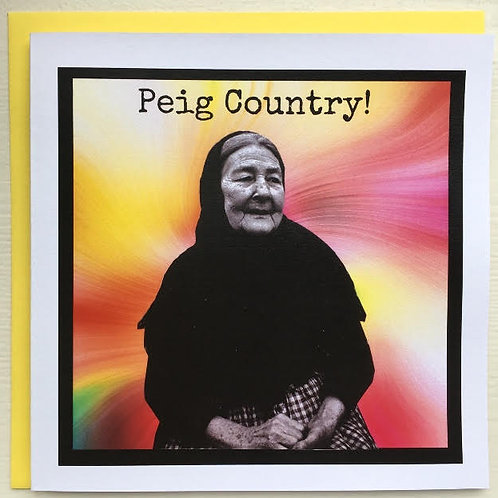 Peig Country!